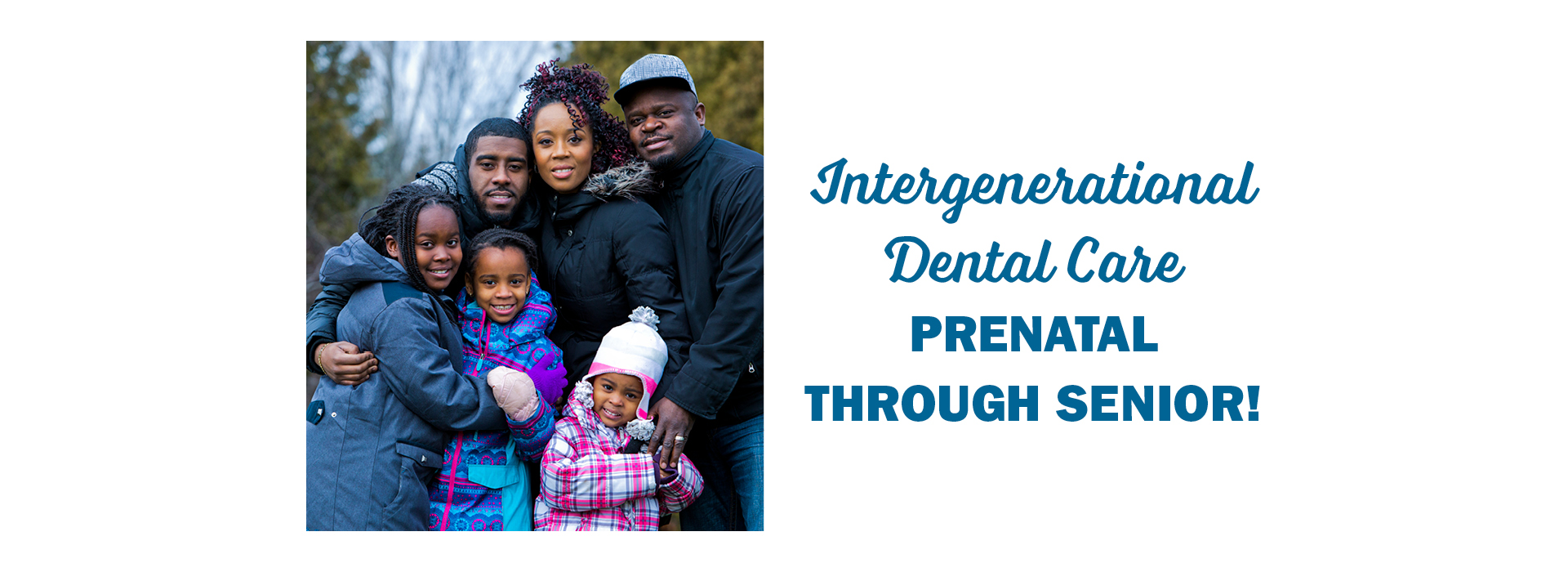 Intergenerational Dental Care